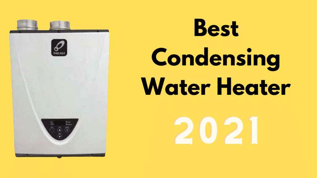 best condensing water heater