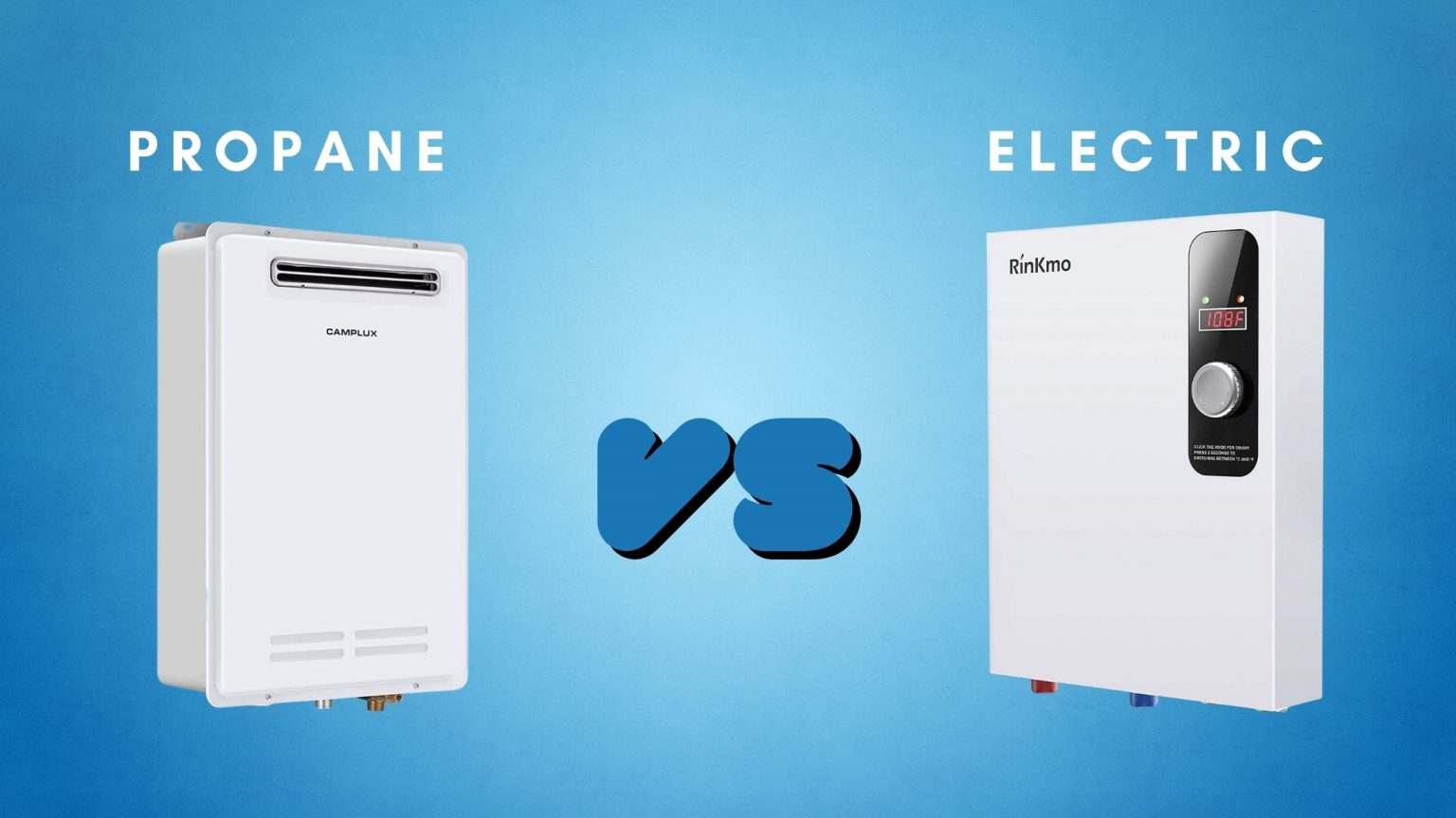 Propane Vs Electric Tankless Water Heaters